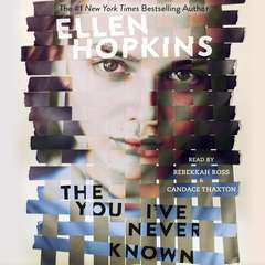 The You Ive Never Known Audiobook, by Ellen Hopkins