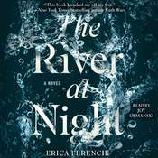 The River at Night Audiobook, by Erica Ferencik