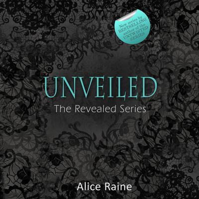 Unveiled Audiobook, by Alice Raine