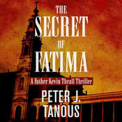 The Secret of Fatima, by Peter Tanous