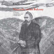 Nietzsche on His Balcony Audiobook, by Carlos Fuentes