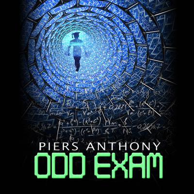 Odd Exam Audiobook, by Piers Anthony