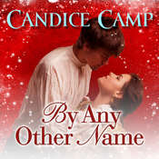 By Any Other Name Audiobook, by Candace Camp