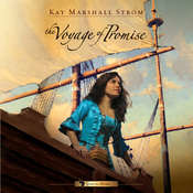The Voyage of Promise Audiobook, by Kay Marshall Strom