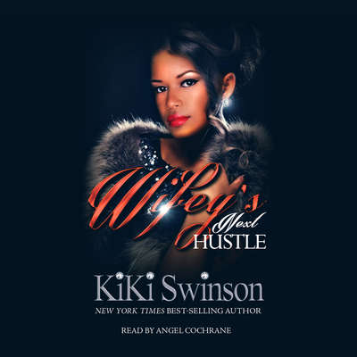 Wifeys Next Hustle Audiobook, by Kiki Swinson