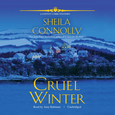 Cruel Winter: A County Cork Mystery Audiobook, by Sheila Connolly