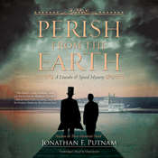 Perish from the Earth: A Lincoln and Speed Mystery, by Jonathan F. Putnam