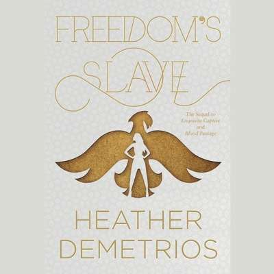 Freedoms Slave Audiobook, by Heather Demetrios