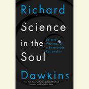 Science in the Soul: Selected Shorter Writings, by Richard Dawkins