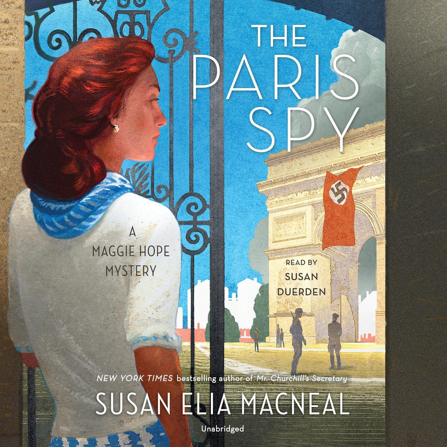 The Paris Spy: A Maggie Hope Mystery Audiobook, by Susan Elia MacNeal
