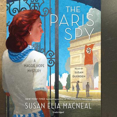 The Paris Spy: A Maggie Hope Mystery Audiobook, by