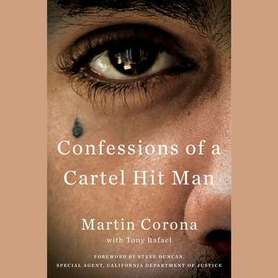 Confessions of a Cartel Hit Man Audiobook, by Martin Corona
