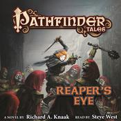 Pathfinder Tales: Reaper's Eye, by Richard A. Knaak