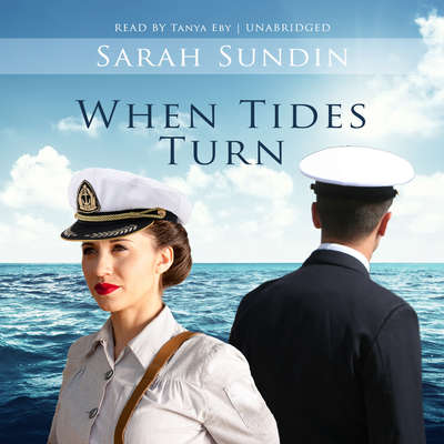When Tides Turn Audiobook, by Sarah Sundin
