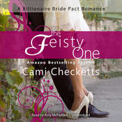 The Feisty One: A Billionaire Bride Pact Romance