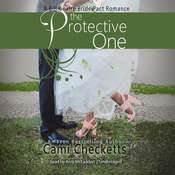 The Protective One: A Billionaire Bride Pact Romance Audiobook, by Cami Checketts