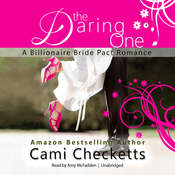 The Daring One: A Billionaire Bride Pact Romance Audiobook, by Cami Checketts
