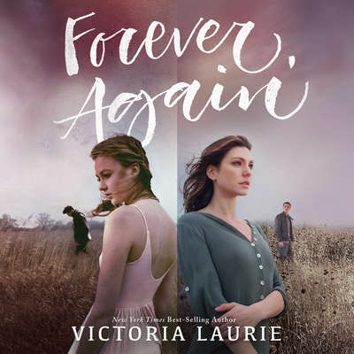 Forever, Again Audiobook, by Victoria Laurie
