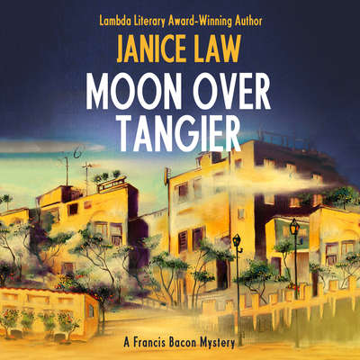 Moon Over Tangier Audiobook, by Janice Law