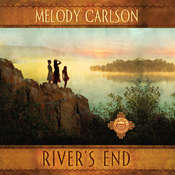 Rivers End Audiobook, by Melody Carlson
