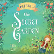Return to the Secret Garden, by Holly Webb