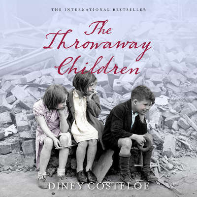 The Throwaway Children Audiobook, by Diney Costeloe