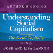 Understanding Social Capitalism: A Selection from Rich Dad Advisors: The Social Capitalist Audiobook, by Josh Lannon, Lisa Lannon
