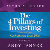 The Four Pillars of Investing: A Selection from Rich Dad Advisors: Stock Market Cash Flow, by Andy Tanner