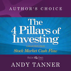 The Four Pillars of Investing: A Selection from Rich Dad Advisors: Stock Market Cash Flow Audiobook, by