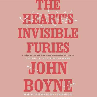 The Hearts Invisible Furies: A Novel Audiobook, by