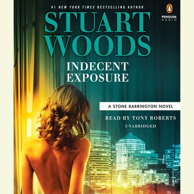 Indecent Exposure Audiobook, by Stuart Woods