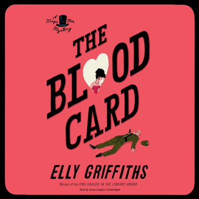 The Blood Card Audiobook, by Elly Griffiths