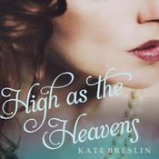 High as the Heavens Audiobook, by Kate Breslin