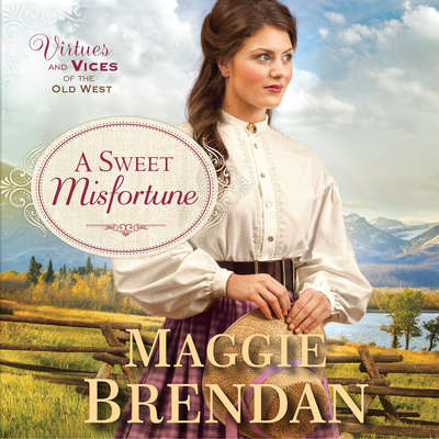 A Sweet Misfortune: A Novel Audiobook, by Maggie Brendan