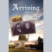 Arriving 1909 - 1919 Audiobook, by Corinne Jeffery