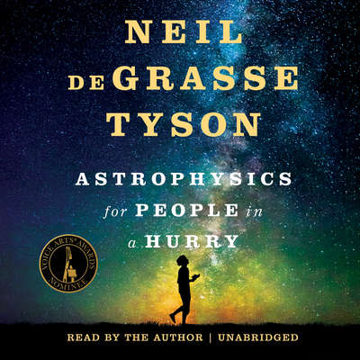Astrophysics for People in a Hurry Audiobook, by Neil deGrasse Tyson