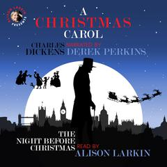 A Christmas Carol and The Night before Christmas Audiobook, by Charles Dickens, Clement C. Moore