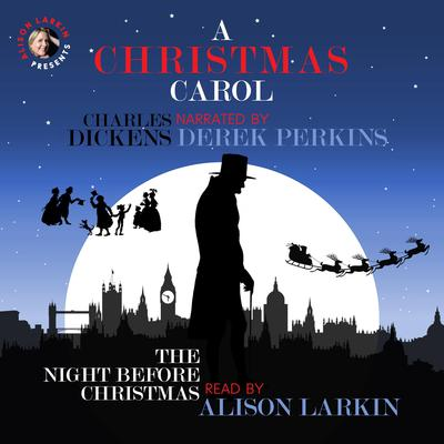A Christmas Carol and The Night before Christmas Audiobook, by