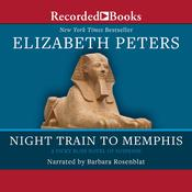 Night Train to Memphis, by Elizabeth Peters
