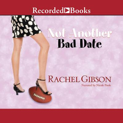 Not Another Bad Date Audiobook, by