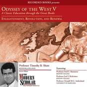 Odyssey of the West V: A Classic Education through the Great Books: Enlightenment, Revolution, and Renewal Audiobook, by Timothy B. Shutt