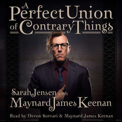 A Perfect Union of Contrary Things Audiobook, by Maynard James Keenan, Sarah Jensen