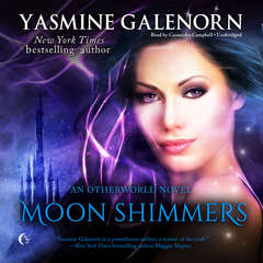 Moon Shimmers: An Otherworld Novel Audiobook, by Yasmine Galenorn