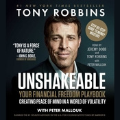Unshakeable: How to Thrive (Not Just Survive) in the Coming Financial Correction Audiobook, by Tony Robbins