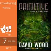 Primitive: A Bones Bonebrake Adventure Audiobook, by David Wood