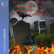 La historia de los duendes que secuestraron a un sepulturero Audiobook, by Charles Dickens