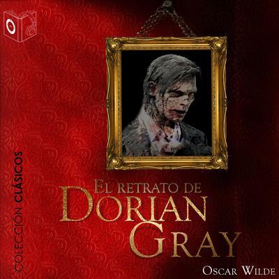 El retrato de Dorian Gray Audiobook, by Oscar Wilde