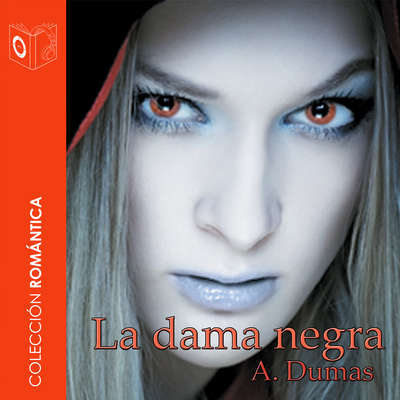 La dama negra Audiobook, by Alejandro Dumas