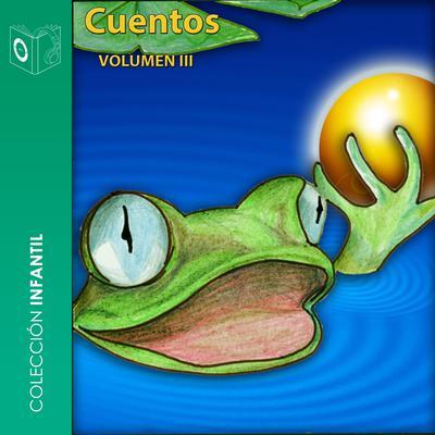 Cuentos Volumen III Audiobook, by Hermanos Grimm