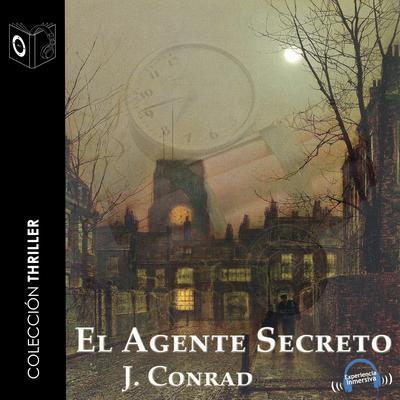 El agente secreto Audiobook, by Joseph Conrad